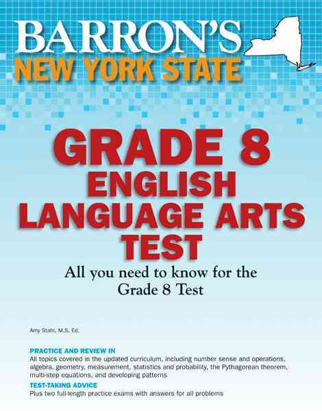 Barron's New York State Grade 8 English Language Arts Test By Lassonde, Cynthia/ Wadsworth-miller, Melissa